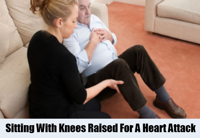 Sitting With Knees Raised For A Heart Attack