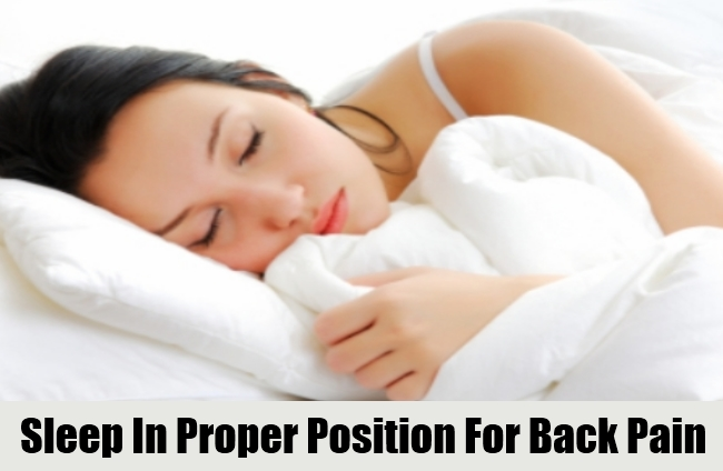 Sleep In Proper Position For Back Pain