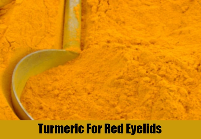 Turmeric For Red Eyelids