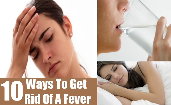 Ways To Get Rid Of A Fever
