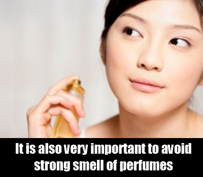 Avoid Smell Of Perfumes And Deodorants
