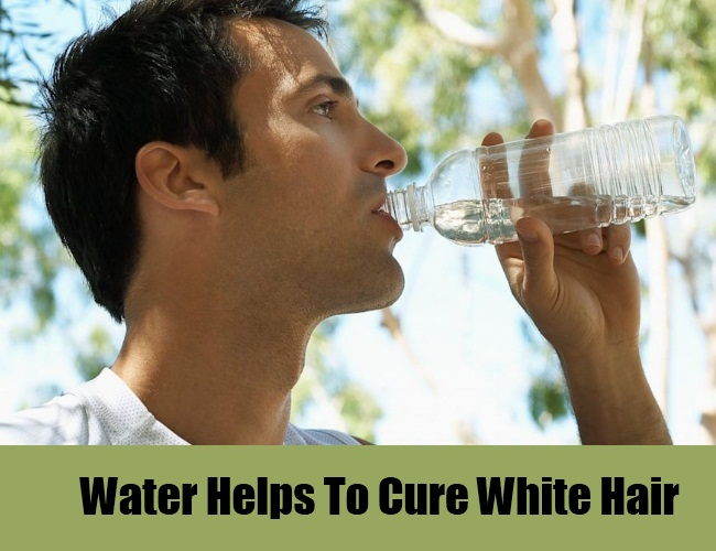 Water Helps To Cure White Hair