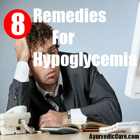 8 Remedies For Hypoglycemia