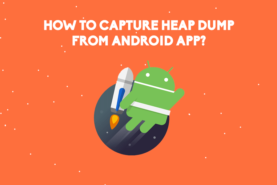 heap dump in android