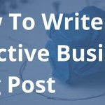 How To Write an Effective Blog Post