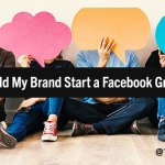 The Question on Many Marketers' Minds: Should My Brand Start a Facebook Group?