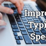 How to Increase Your Typing Speed
