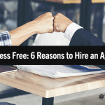 Want to Go Stress Free? Here Are 6 Reasons to Hire A Digital Marketing Agency
