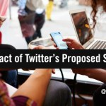 The Impact of Twitter's Proposed Shakeup on Marketers and Influencers