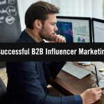 7 Keys To Successful B2B Influencer Marketing #MPB2B