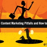 Pitfall! Steering Clear of 5 Common B2B Content Marketing Missteps