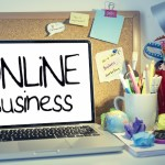 Things You Have to Know Before Starting an Online Business