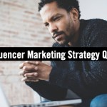 B2B Influencer Marketing Strategy: 5 Questions to Ask First