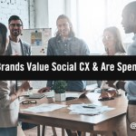 Social Significance: Why B2B Brands Value Social CX & Are Spending More