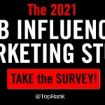 Share Your Expertise in the 2021 State of B2B Influencer Marketing Survey