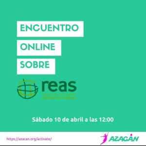 Charla on line. Red de Economía Alternativa y Solidaria. REAS. @ https://azacan.org/activate/
