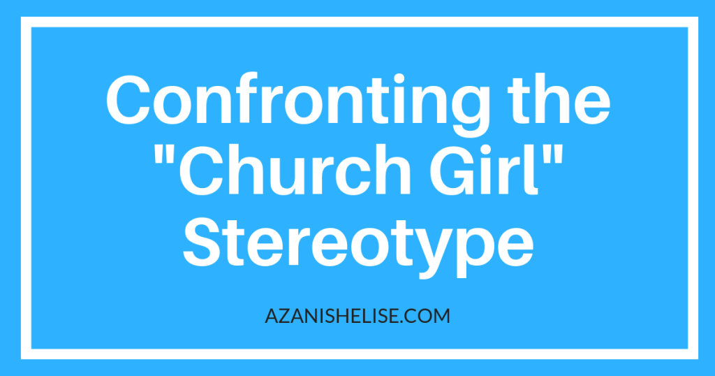 Church girl stereotype