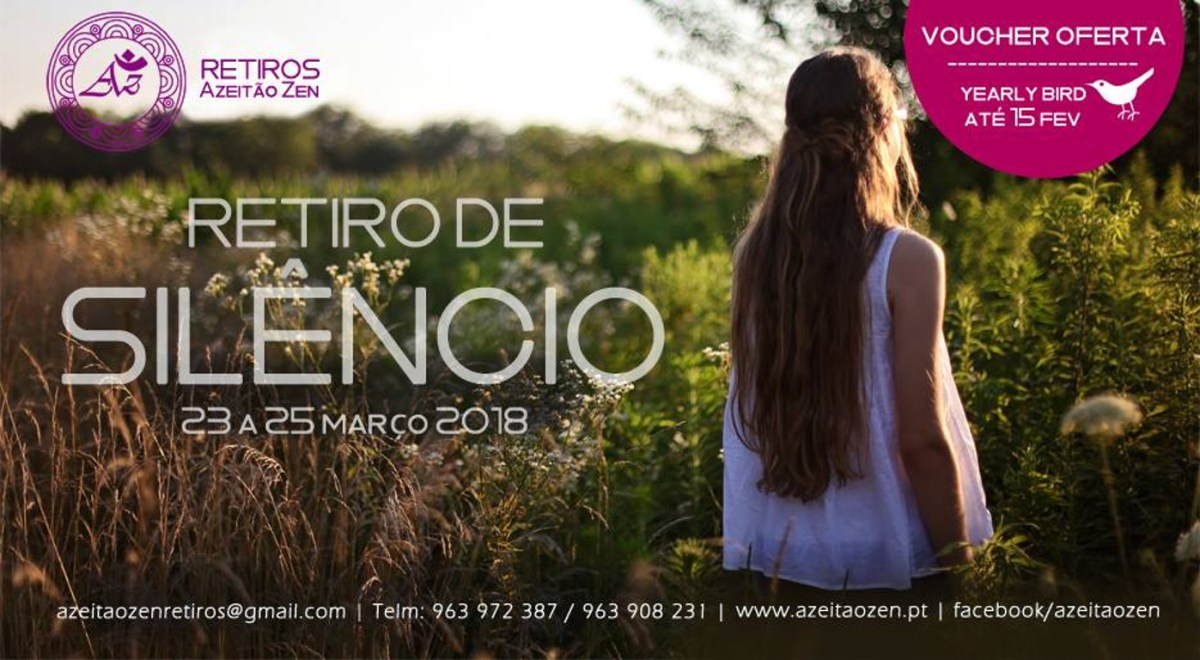 Silence retreat - 23 the 25 March 2018