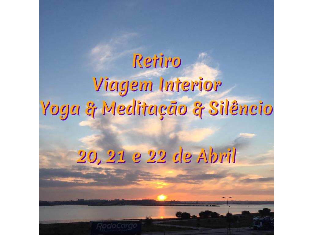 Retiro Viagem Interior - Yoga & Meditação & Silêncio - 20, 21 e 22 abril 2018