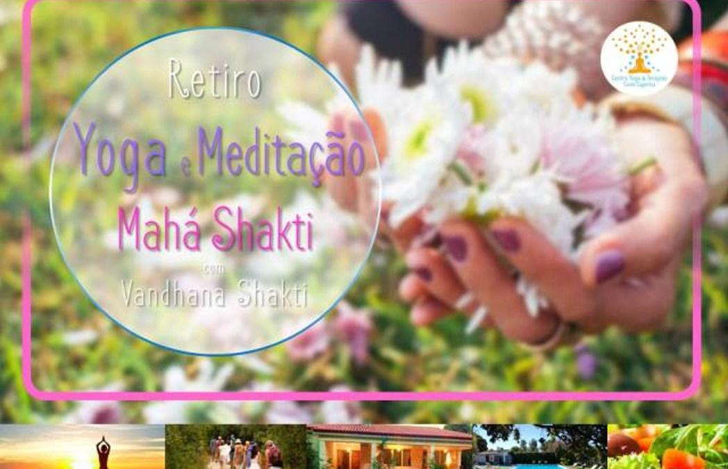 Retiro Yoga e Meditação Mahá Shakti – 13 abril a 15 abril 2018