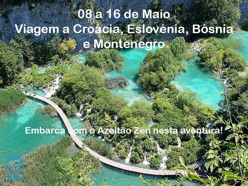 Viagem a Croácia, Eslovénia, Bósnia e Montenegro com Azeitão Zen