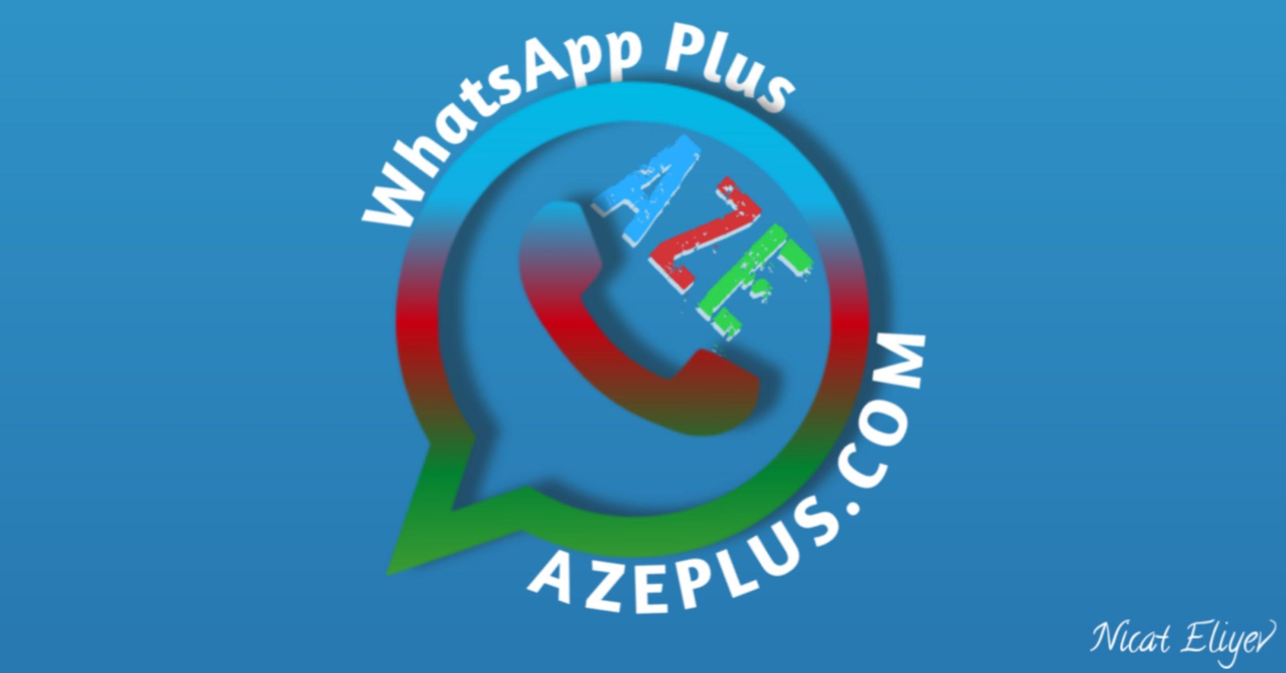 Whatsapp Plus Yuklə 2021 V11 7 Aze Plus Yukle 2021