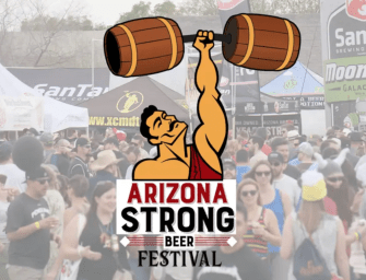 Arizona Strong Beer Fest Will Make You Happy – By Beer's N Buddies