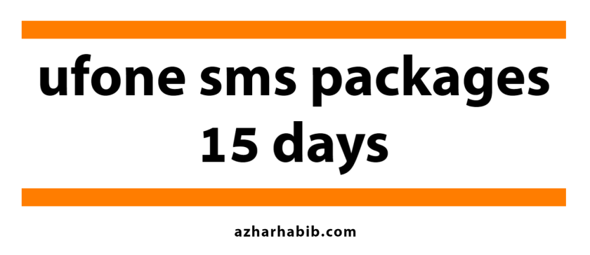 ufone sms packages 15 days