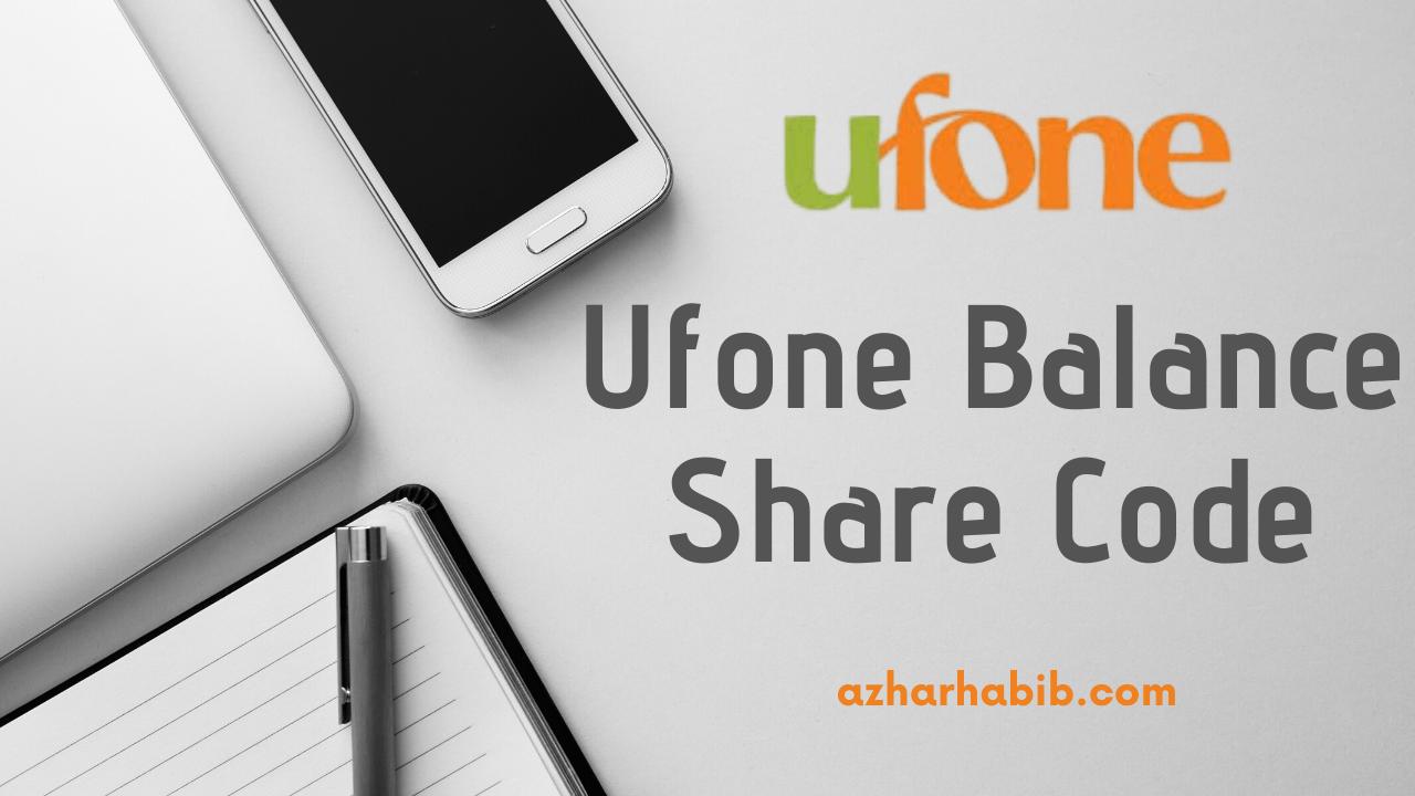 Ufone Balance Share Code