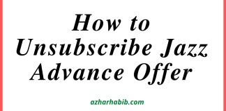 How to Unsubscribe Jazz Advance Offer