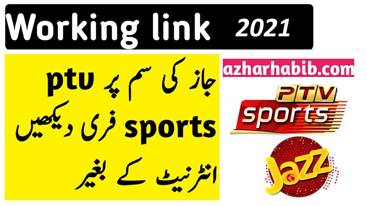 watch free PTV sports on jazz sim 2021 jazz free tv channels links