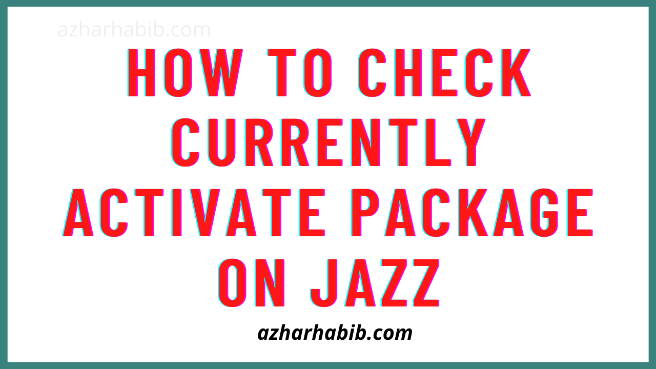 Check Currently Activate Package On Jazz