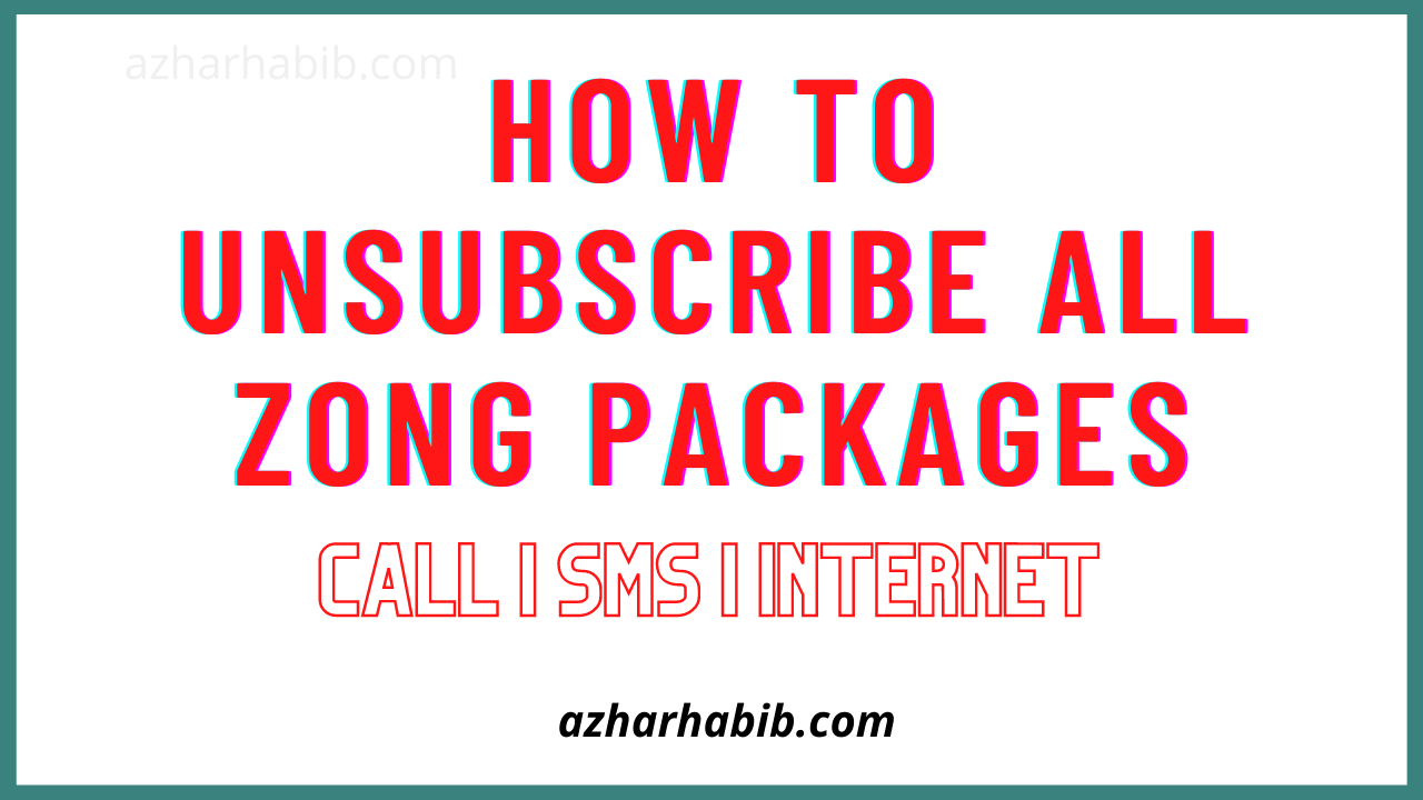 How To Unsubscribe All Zong Packages