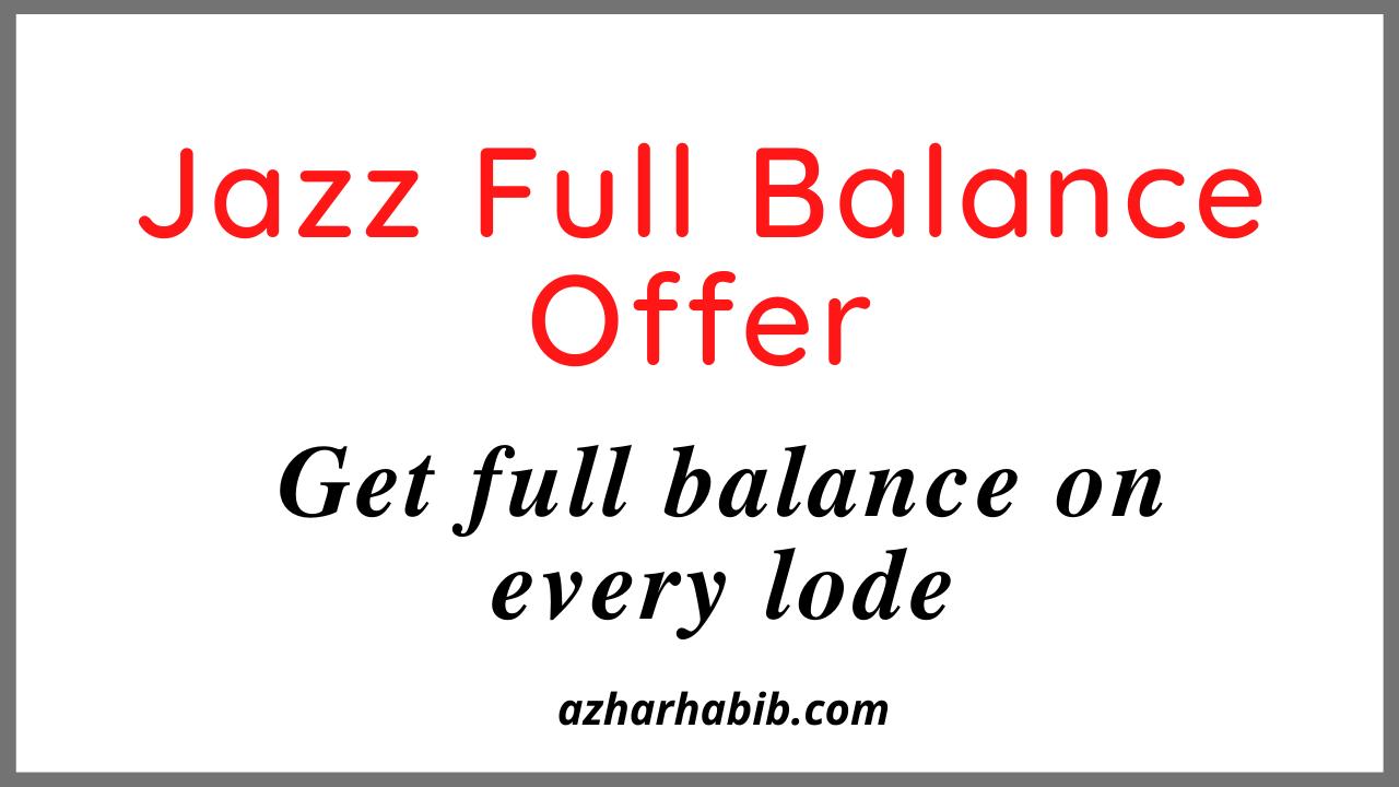 jazz full balance offer code