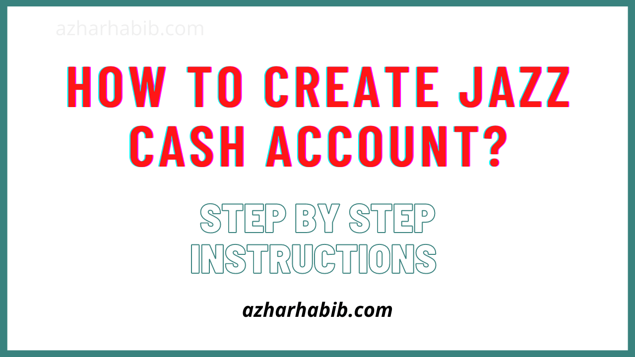 How to create Jazz cash Account?