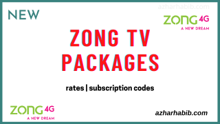 zong tv packages 2021 rates and subscription codes