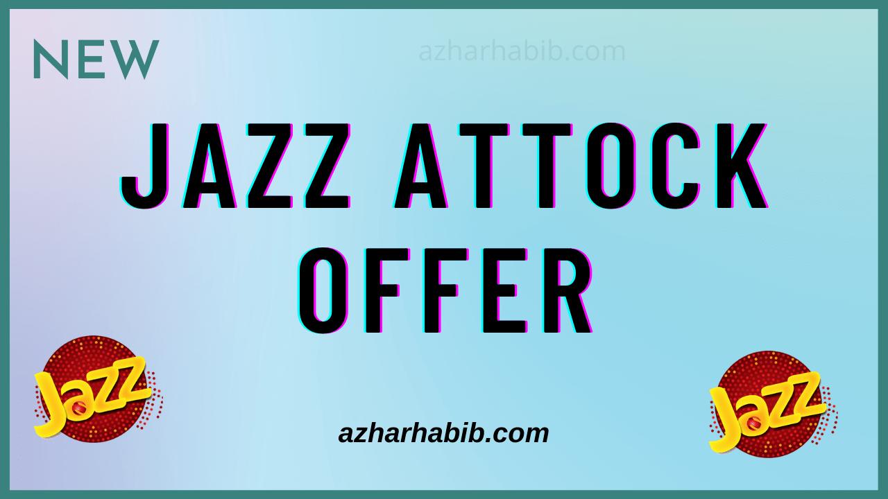 Jazz Attock Offer