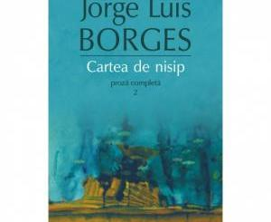 cartea-de-nisip-proza-completa-2---jorge-luis-borges-973-46-0185-7-492198_big