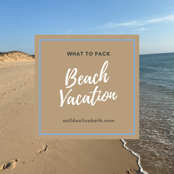 What To Pack For A Beach Vacation In Cape Cod?