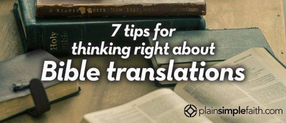 7-tips-for-thinking-right-about-bible-translations