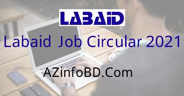 Labaid Cancer Hospital Job Circular 2021