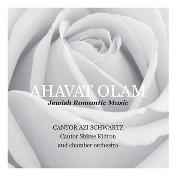 Ahavat Olam - Jewish Romantic Music