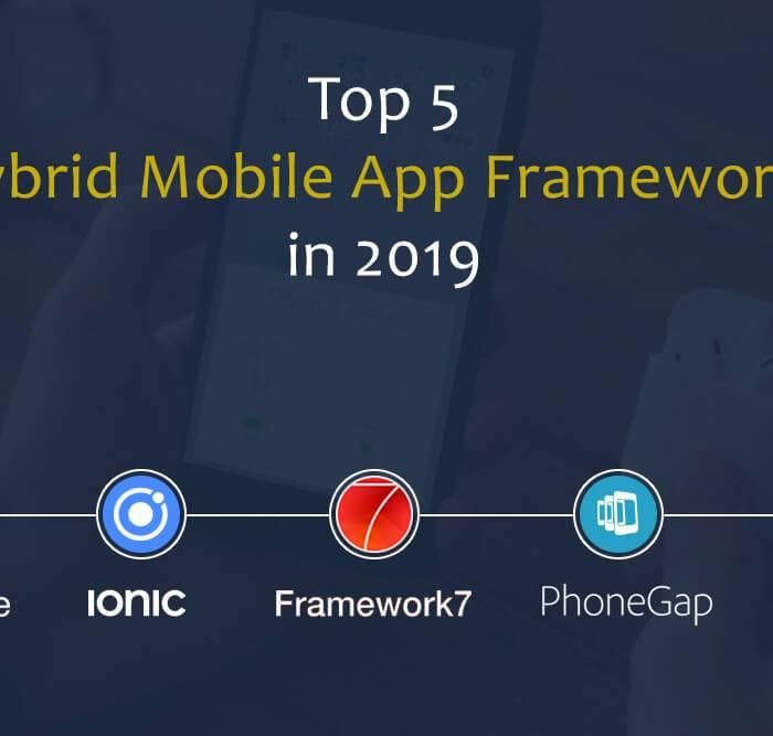 5 Best Hybrid Mobile App Frameworks in 2019