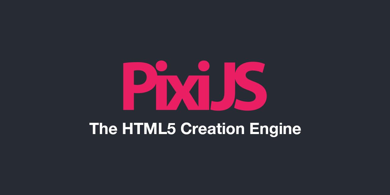 PixiJS: HTML5 Creation Engine