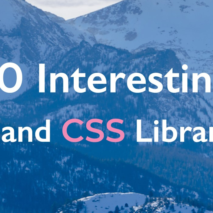10 Interesting JS and CSS Libraries for March 2020