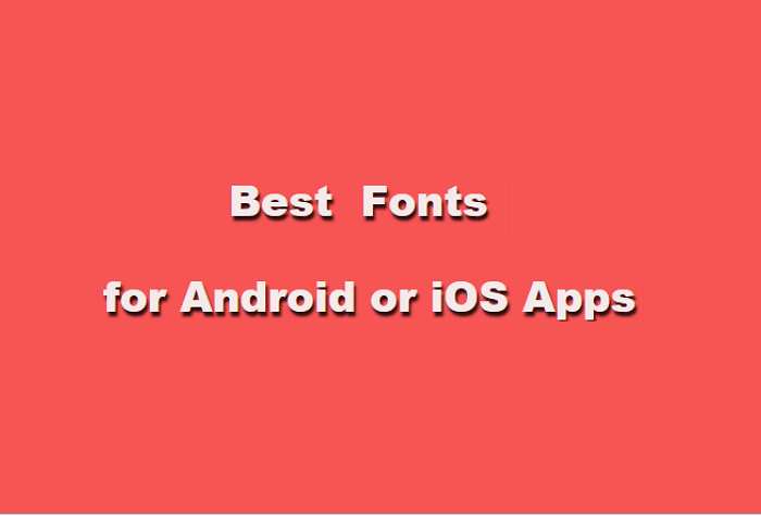 20 Best Free & Paid Fonts for Mobile Apps in 2020