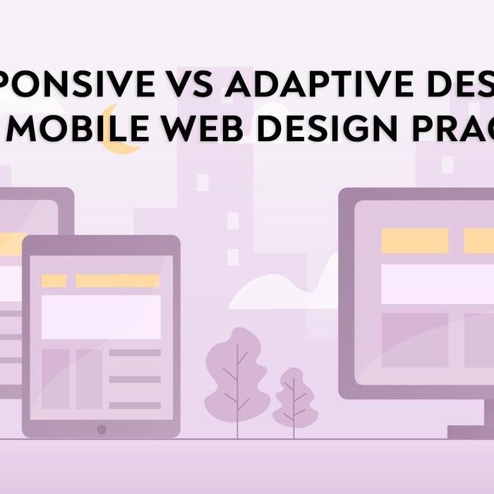 Responsive vs. Adaptive: 7 Best Mobile Web Design Practices