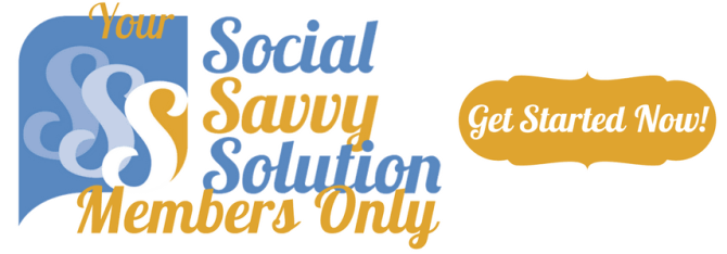 Your Social Savvy Solution Members Only