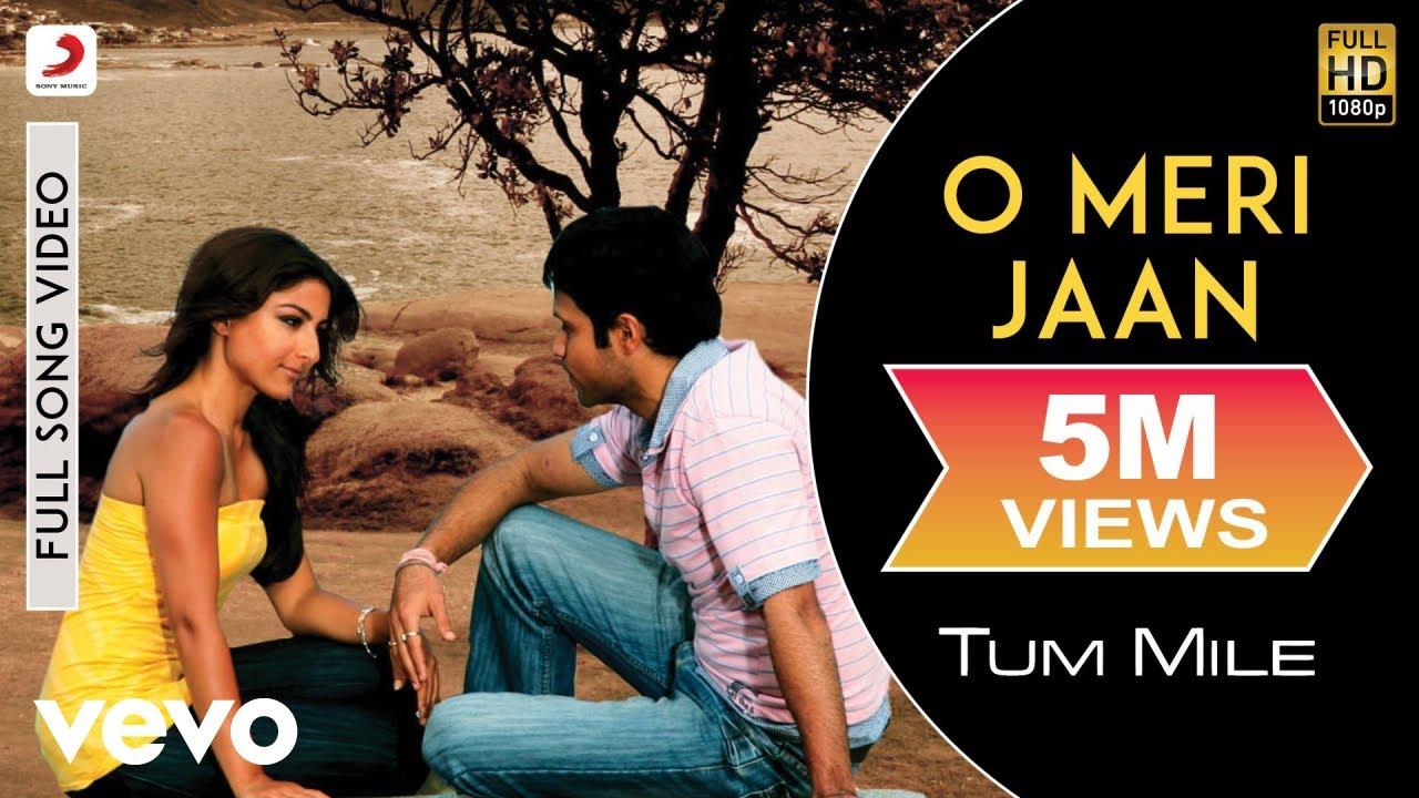 O Meri Jaan Lyrics in Hindi - Tum Mile (2009), KK