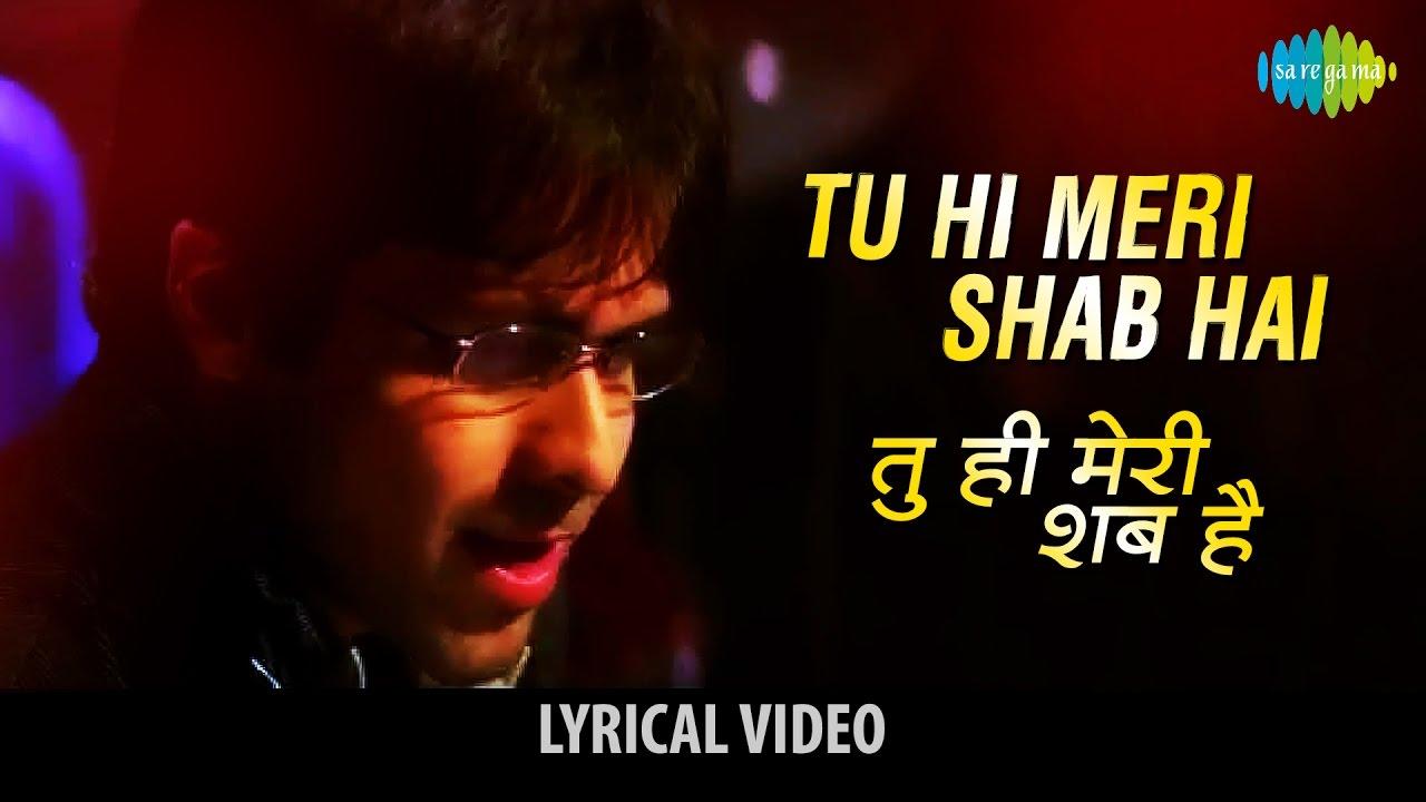 Tu Hi Meri Shab Hai Lyrics in Hindi and English - KK, Gangster (2006)